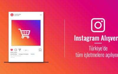 Instagram Alışveriş Özelliği Türkiye'de Tüm İşletmelere Açılıyor!